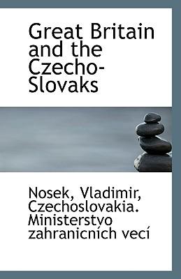 Great Britain and the Czecho-Slovaks - Vladimir, Nosek