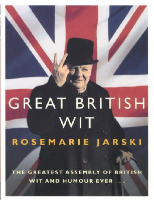 Great British Wit - Jarski, Rosemarie