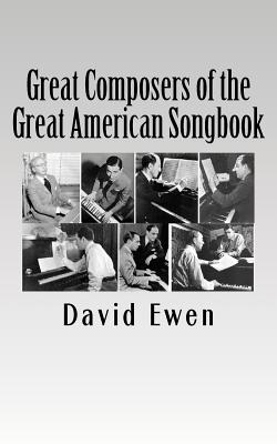 Great Composers of the Great American Songbook - Ewen, David