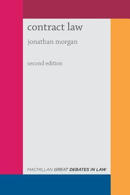 Great Debates in Contract Law - Morgan, Jonathan
