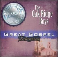Great Gospel Performances - The Oak Ridge Boys
