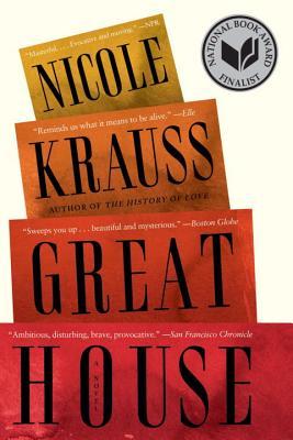 Great House: A Novel - Krauss, Nicole
