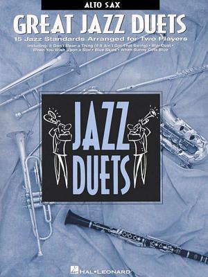 Great Jazz Duets: Alto Sax - Hal Leonard Corp (Creator)