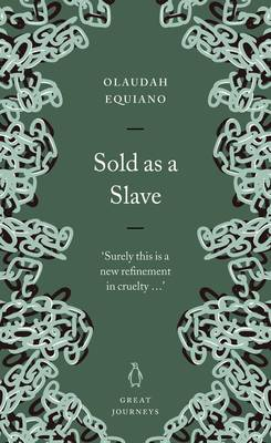 Great Journeys Sold as a Slave - Equiano, Olaudah
