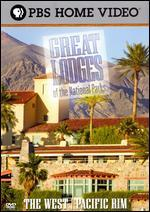 Great Lodges of the National Parks: The West and Pacific Rim