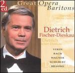 Great Opera Baritones: Dietrich Fischer-Dieskau