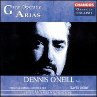 Great Operatic Arias - Anthony Michaels-Moore (baritone); Clive Bayley (bass); Dennis O'Neill (tenor); Susan Bullock (soprano);...