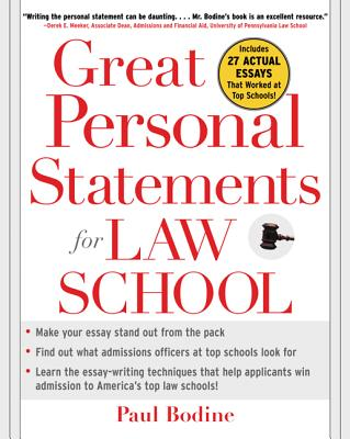 Great Personal Statements for Law School - Bodine, Paul
