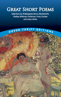 Great Short Poems - Dover Thrift Editions, and Dover, Thrift Editions, and Paul, Negri