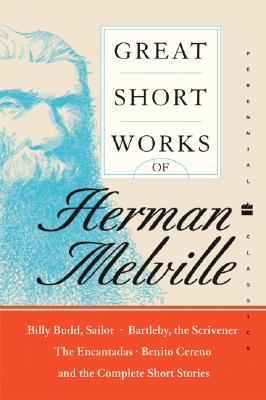 Great Short Works of Herman Melville - Melville, Herman