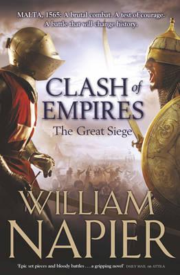 Great Siege: Clash of Empires - Napier, William, Sir
