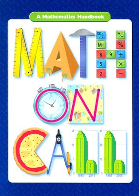Great Source Math on Call: Handbook Softcover Grades 6-8 2004 - Great Source Education Group, and Kaplan, Andrew, and Great Source (Prepared for publication by)