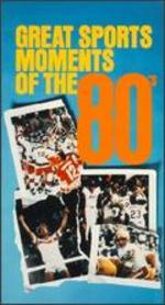 Great Sports Moments of the 80's