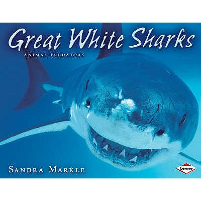 Great White Sharks - Markle, Sandra