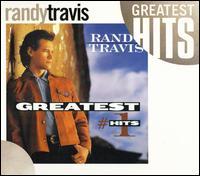 Greatest #1 Hits - Randy Travis