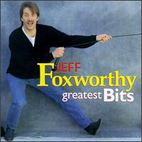 Greatest Bits - Jeff Foxworthy