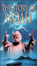 Greatest Heroes of the Bible: The Story of Noah