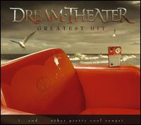 Greatest Hit (....And 21 Other Pretty Cool Songs) - Dream Theater