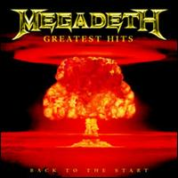 Greatest Hits: Back to the Start - Megadeth