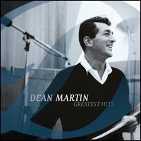 Greatest Hits [Capitol] - Dean Martin