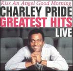 Greatest Hits Live: Kiss an Angel Good Morning