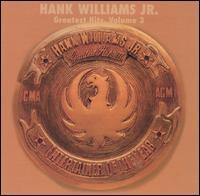Greatest Hits, Vol. 3 - Hank Williams, Jr.