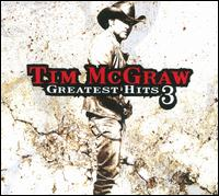 Greatest Hits, Vol. 3 - Tim McGraw
