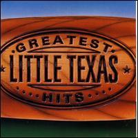 Greatest Hits [Warner Bros.] - Little Texas