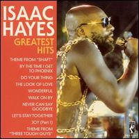Greatest Hits - Isaac Hayes
