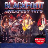 Greatest Hits - Blackfoot