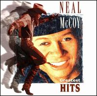Greatest Hits - Neal McCoy
