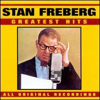 Greatest Hits - Stan Freberg