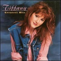 Greatest Hits - Tiffany