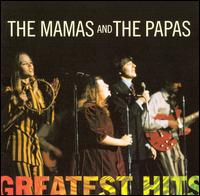 Greatest Hits - The Mamas & the Papas