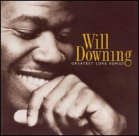 Greatest Love Songs - Will Downing