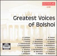 Greatest Voices of Bolshoi - Alexander Pirogov (bass); Antonina Nezhdanova (soprano); Bela Rudenko (soprano); Evgeny Nesterenko (bass);...