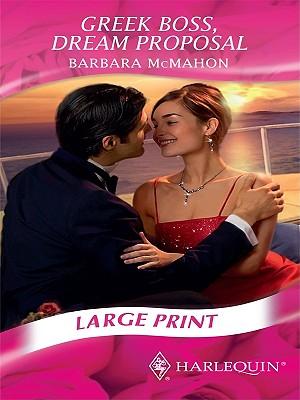 Greek Boss, Dream Proposal - McMahon, Barbara