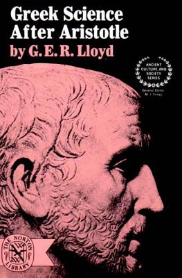 Greek Science After Aristotle - Lloyd, G E R