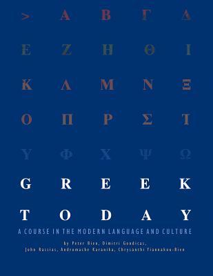 Greek Today Workbook - Bien, Peter, and Gondicas, Dimitri, and Rassias, John