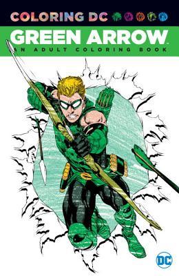 Green Arrow An Adult Coloring Book - Various