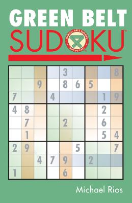 Green Belt Sudoku(r) - Rios, Michael