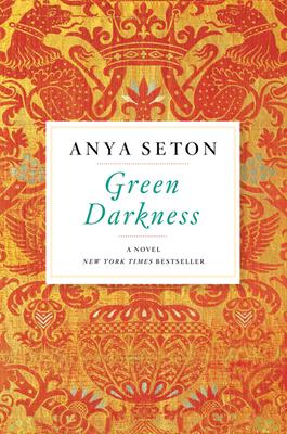 Green Darkness - Seton, Anya
