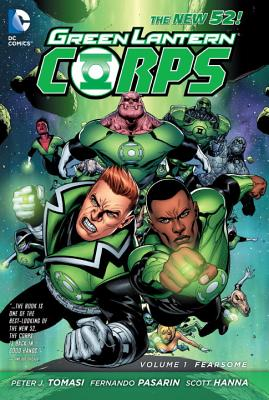 Green Lantern Corps HC Vol 01 Fearsome - Tomasi, Peter, and Pasarin, Fernando (Artist)