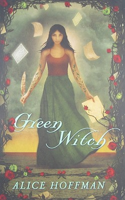 Green Witch - Hoffman, Alice