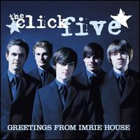 Greetings from Imrie House - The Click Five