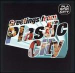 Greetings from Plastic City