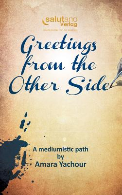 Greetings from the Other Side - Yachour, Amara