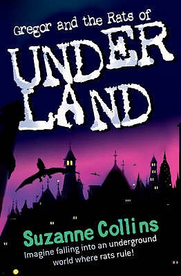 Gregor and the Rats of Underland - Collins, Suzanne