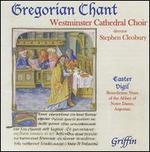 Gregorian Chant from Westminster Cathedral Choir