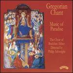 Gregorian Chant: Music of Paradise